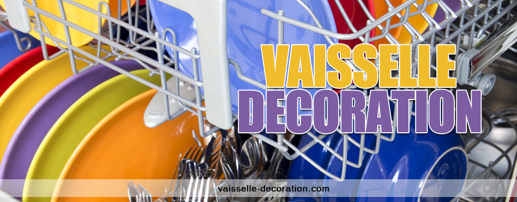 Vaisselle decoration